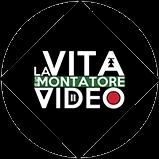 La vita di un montatore video
