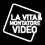 Logo La vita di un montatore video